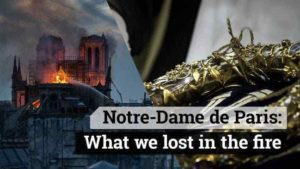 Treasures that were lost in the Notre Dame Cathedral Fire